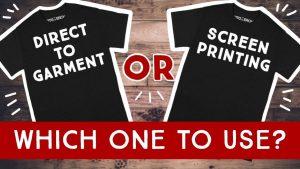 direct to garment vs screen printing